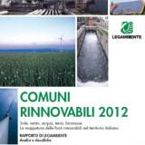 «Comuni rinnovabili 2012». Da Legambiente la nuova mappatura delle nostre energie.